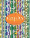 Fireflies: A Writer's Notebook