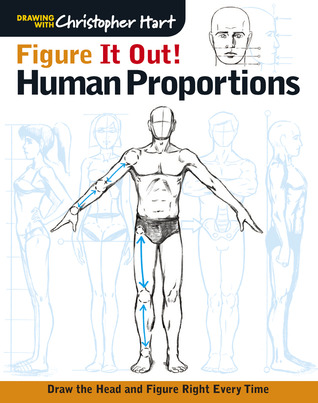 Figure It Out! Human Proportions: Draw the Head and Figure Right ...