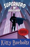 Superhero in Disguise(Adventures of Lewis and Clarke, #0.5)