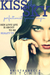Kiss the Sky (Calloway Sisters, #1; Addicted, #2.1) by Krista Ritchie