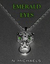 Emerald Eyes by N. Michaels