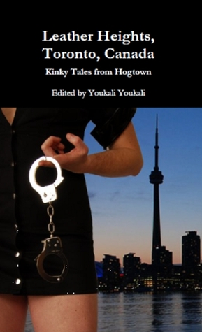 Leather Heights, Toronto, Canada. Kinky Tales from Hogtown