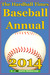 The Hardball Times Baseball Annual 2014 by Dave Studenmund