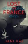 Lost in France (Firebird Trilogy, #1)