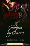 A Countess by Chance (By Invitation Only, #2)