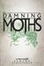 The Damning Moths (Snowflesh Trilogy, #1)