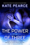 The Power Of Three by Kate Pearce