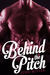 Behind the Pitch (Seeking Serenity, #1.5)