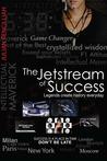 The Jetstream of Success by Julian Pencilliah