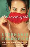 The Sweet Spot by Stephanie Evanovich