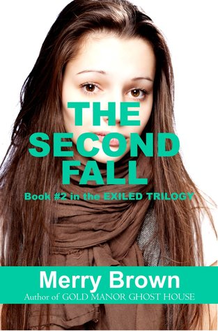 The Second Fall (The Exiled Trilogy, #2)