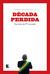 Década Perdida by Marco Antonio Villa