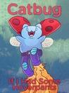 Catbug: If I Had ...
