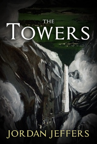 The Towers (The Nameless King, #1)