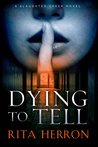 Dying to Tell (Slaughter Creek, #1)