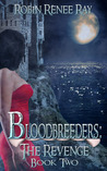 The Revenge (Bloodbreeders #2)