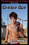 Greasy Boy