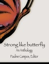 Strong Like Butterfly