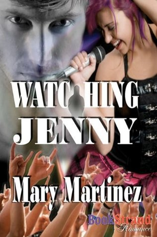 Watching Jenny by Mary Martinez