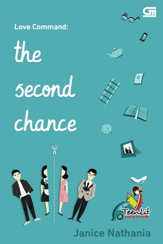 Hasil gambar untuk Novel Love Command (The Second Chance) – Janice Nathania