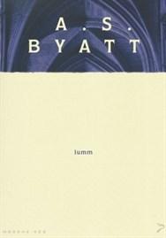 Lumm by A.S. Byatt
