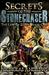 Secrets of the Stonechaser ...