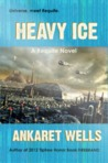 Heavy Ice: A Requite Novel