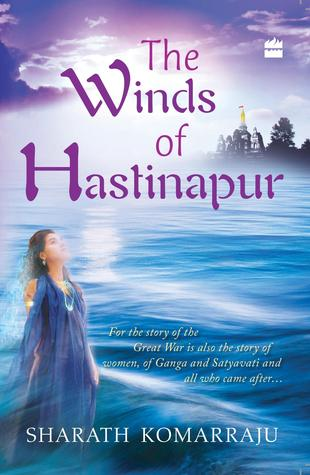 The Winds of Hastinapur (Hastinapur, #1)
