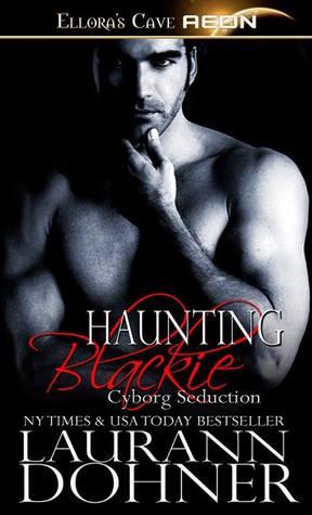 Haunting Blackie(Cyborg Seduction 8)