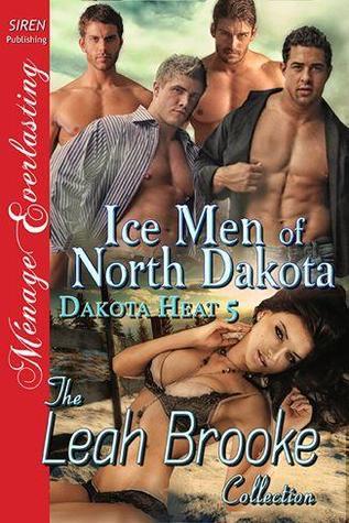 Ice Men of North Dakota (Dakota Heat #5)