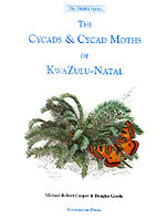 The Cycads and Cycad Moths of Kwazulu-Natal