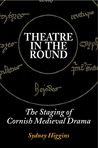 Theatre in the Round by Sydney Higgins