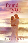 Found in You (Lost and Found Series, #1)