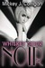 Whiskey Sour Noir (The Hard Stuff #1)