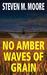 No Amber Waves of Grain