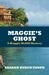 Maggie's Ghost (Maggie McGi...