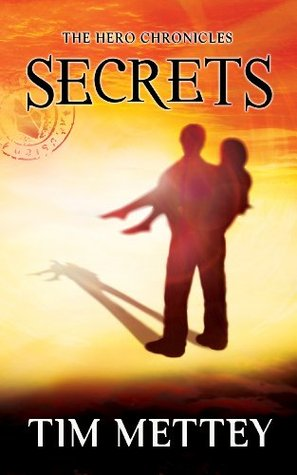 Secrets (The Hero Chronicles #1)