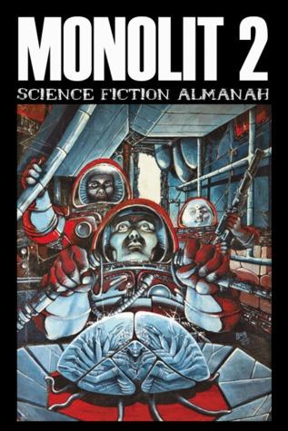 Monolit: science fiction almanah 2