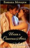 Under a Christmas Spell by Barbara Monajem
