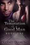 The Temptation of a Good Man (Hawthorne Family, #1)