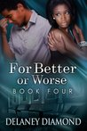 For Better or Worse by Delaney Diamond