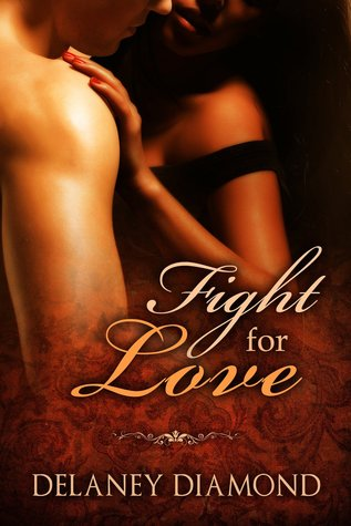 Fight for Love (Hot Latin Men, #2)
