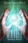 The Warble (The Bernovem Chronicles Book 1)