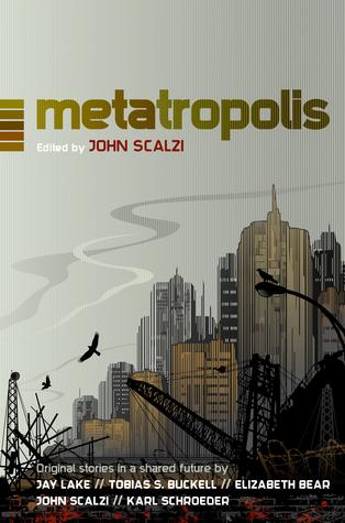 Metatropolis by John Scalzi