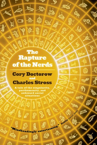The Rapture of the Nerds by Cory Doctorow