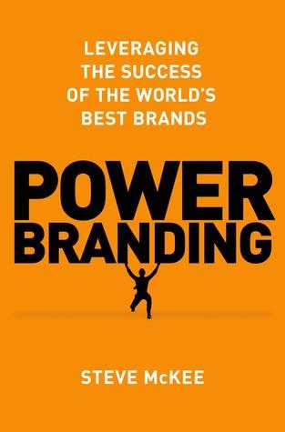 Power Branding by Steve McKee