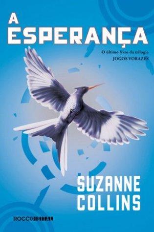 Descargar A esperança epub gratis online Suzanne Collins