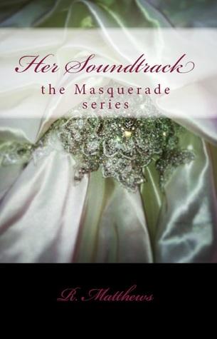 Her Soundtrack (Masquerade, #1)