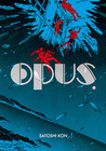 Opus, Tome 2