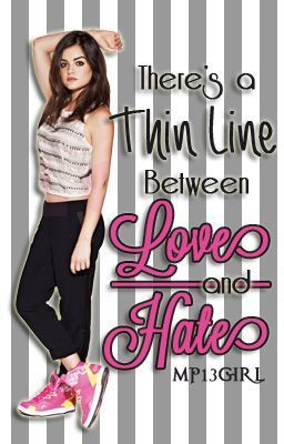 There's A Thin Line Between Love and Hate (There's A Thin Line Between Love and Hate, #1)